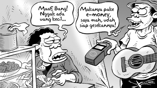 Indonesian cartoonist Mice describes how Indonesians grasp the utilization of e-money on every level. Picture credits to micecartoon.co.id