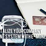 Digitalize Your Company Payment System With e-Money