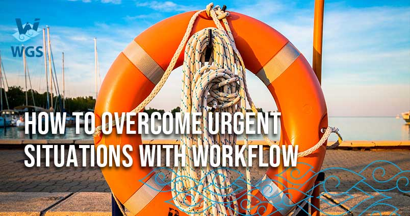 https://blog.wgs.co.id/wp-content/uploads/2018/09/How-To-Overcome-Urgent-Situations-With-Workflow-2.jpg